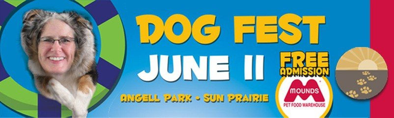June 11 Dog Fest header with Dr. Katie as a lassie dog - look for our booth