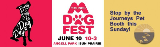 Meet us at Mounds Dog Fest on June 10th